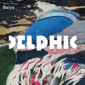 Delphic – Baiya