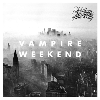 Vampire Weekend – Modern Vampires of the City