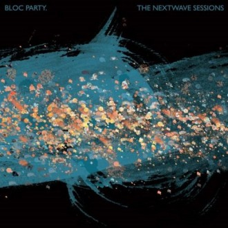 C/T REVIEW – Bloc Party, The Nextwave Sessions EP
